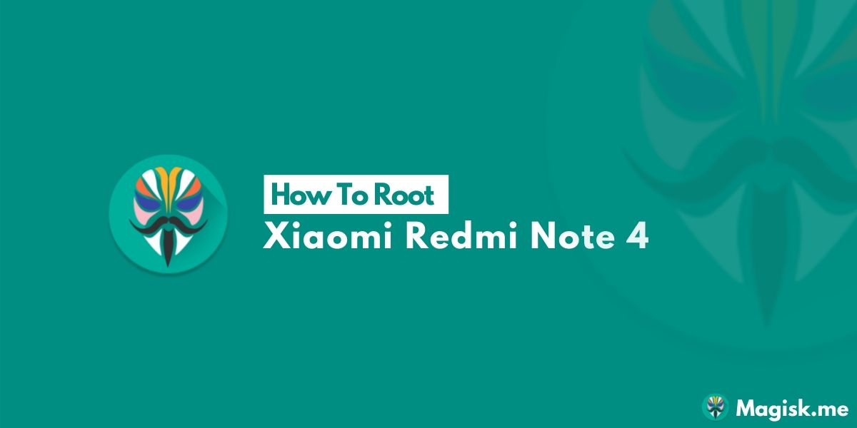 How To Root Xiaomi Redmi Note 4