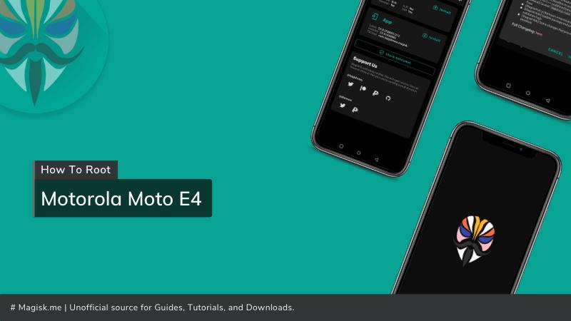 How To Root Motorola Moto E4