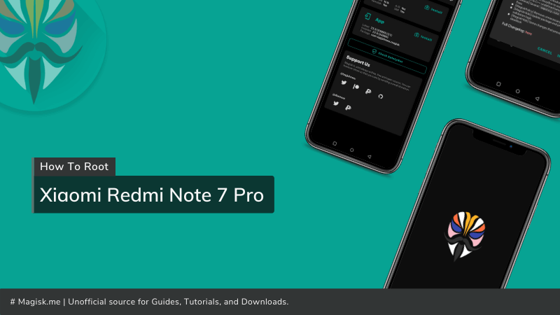 How To Root Xiaomi Redmi Note 7 Pro